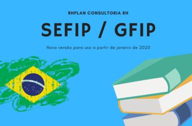 SEFIP / GFIP | Nova versão para uso a partir de janeiro de 2020