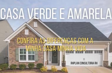 CASA VERDE E AMARELA | Confira as Diferenças com a Minha Casa Minha Vida